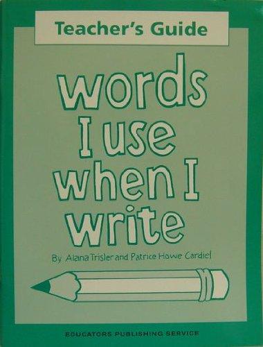 Teacher's Guide Words I Use When I: Alana Trisler