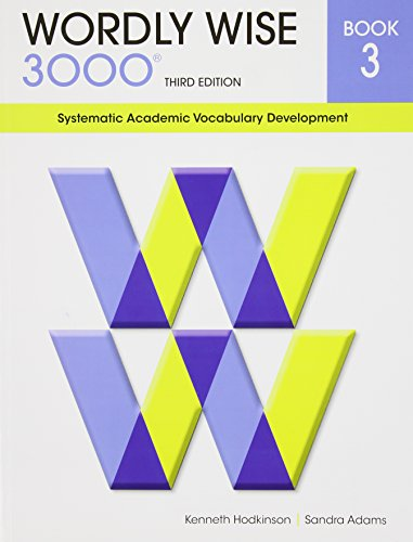 9780838876039: Wordly Wise 3000 : Systematic Academic Vocabulary Development, Book 3