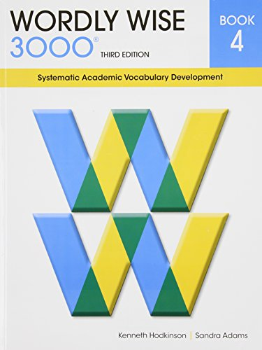 9780838876046: Wordly Wise 3000 Book 4: Systematic Academic Vocabulary Development