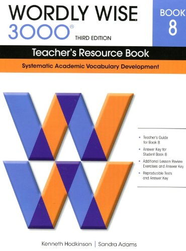9780838876213: Wordly Wise 3000 8: Teacher's Resource Book: Systematic Academic Vocabulary Development