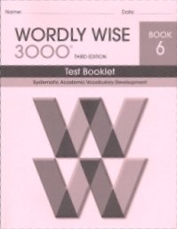 9780838876626: 6: Wordly Wise - Test