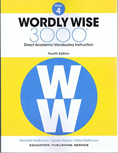 Wordly Wise 3000 Grade 4 Fourth Edition: Kenneth Hodkinson. Sandra Adams. Erika Hodkinson
