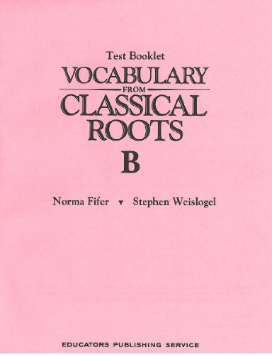 Vocabulary from Classical Roots Test B/S (0838882552) by Not Available
