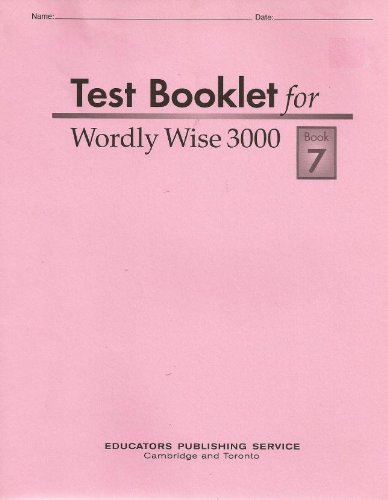 Test Booklet for Wordly Wise 3000, Book 7, Grade 10: Hodkinson