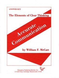 9780838891674: The Elements of Clear Thinking: Accurate Communication Answer Key