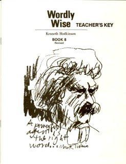 9780838894385: Wordly Wise Book 8 Teachers Key Grd 11