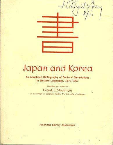 Japan and Korea: An Annotated Bibliography of: Frank Joseph Shulman