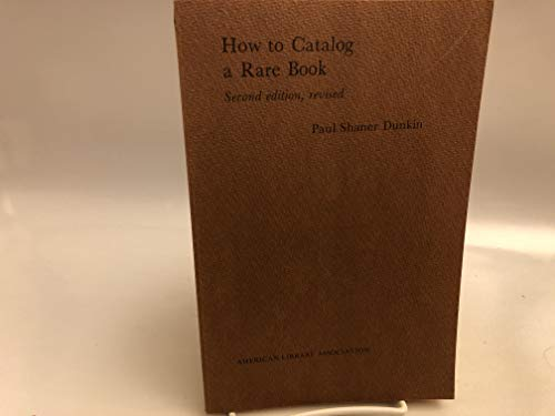 How to Catalogue a Rare Book: Dunkin, Paul S