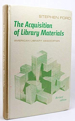 9780838901458: The Acquisition of Library Materials
