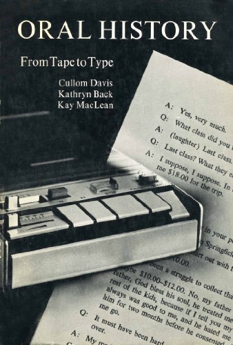 9780838902301: Oral History: From Tape to Type