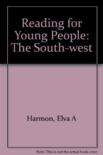 Reading for Young People: The Southwest Le: Anna L. Milligan, Elva Harmon