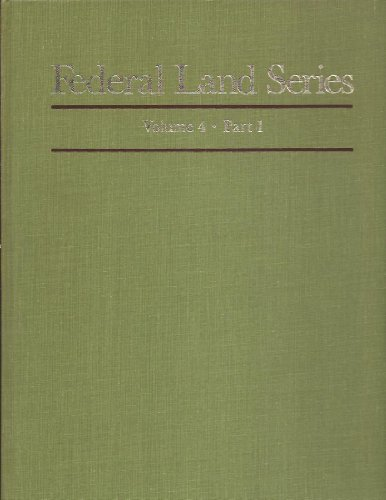 9780838903643: Federal Land Series, A Calendar of Archival Materials on the Land Patents Issued by the U.S.Gov. with subject, tract, and name indexes, Vol. 4,Part 1: Grants in the Virginia Military District of Ohio