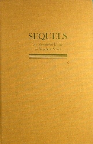9780838903681: Sequels an Annotated Guide to Novels in Series