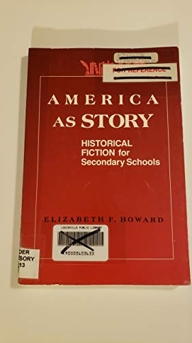 9780838904923: America As Story: Historical Fiction for Secondary Schools