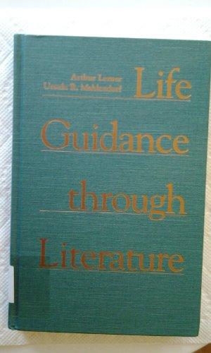 9780838905784: Life Guidance Through Literature