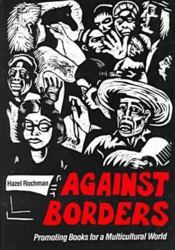 9780838906019: Against Borders: Promoting Books for a Multicultural World