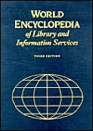 9780838906095: World Encyclopedia of Library and Information Services (Ala World Encyclopedia of Library and Information Services)