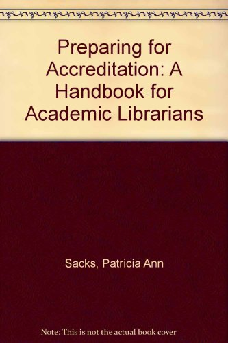 9780838906217: Preparing for Accreditation: A Handbook for Academic Librarians
