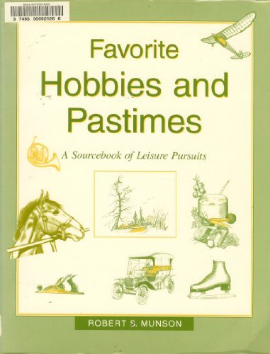 9780838906385: Favorite Hobbies and Pastimes: A Sourcebook of Leisure Pursuits