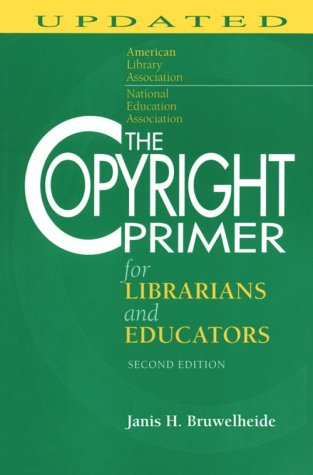 9780838906422: The Copyright Primer for Librarians and Educators