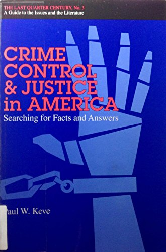 Crime Control and Justice in America: Searching: Klee, Paul W.,