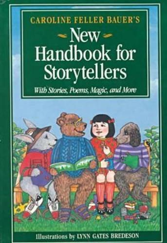 9780838906644: Caroline Feller Bauer's New Handbook for Storyteller's