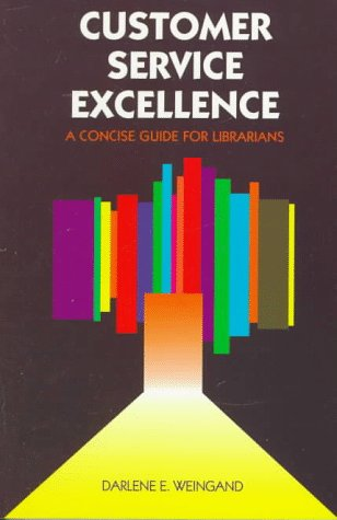 9780838906897: Customer Service Excellence: A Concise Guide for Librarians (Ala Editions)