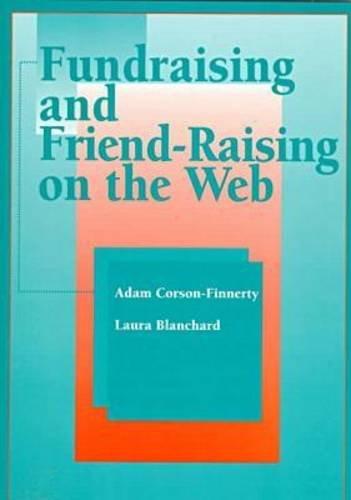 Fundraising and Friend-Raising on the Web: Adam Daniel Corson-Finnerty,