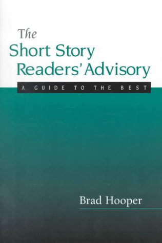 9780838907825: The Short Story Readers' Advisory: A Guide to the Best (Ala Readers' Advisory Series)