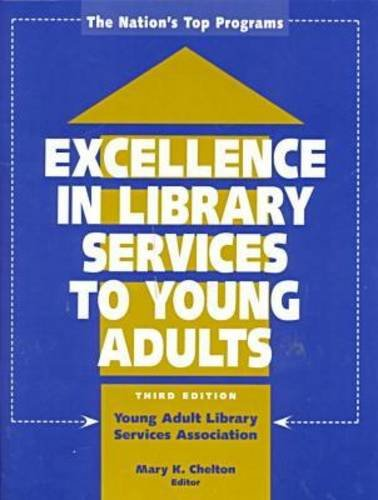 9780838907863: Excellence in Library Services to Young Adults: The Nation's Top Programs
