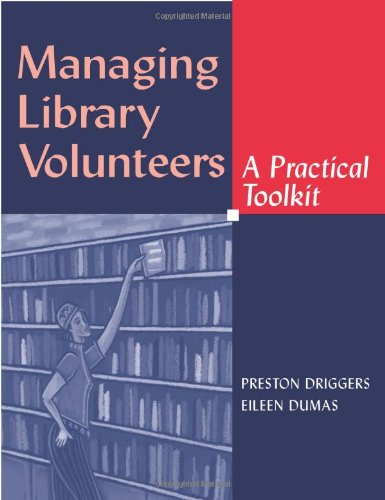 9780838908068: Managing Library Volunteers: A Practical Toolkit (ALA Editions)