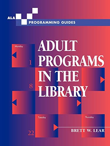 9780838908105: Adult Programs in the Library (ALA Programming Guides)