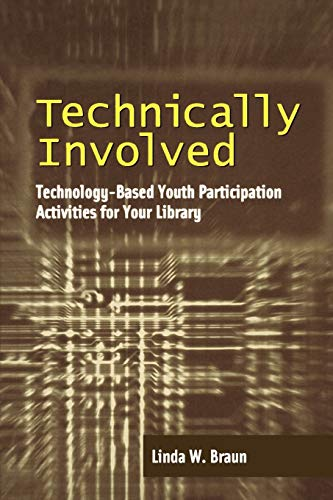 9780838908617: Technically Involved: Technology-Based Youth Participation Activities for Your Library