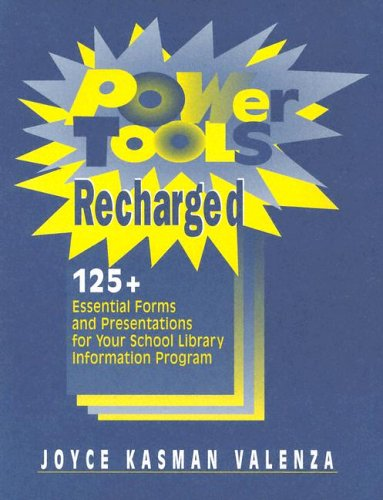 9780838908808: Power Tools Recharged: 125+ Essential Forms and Presentations for your School Library Information Program leaflets