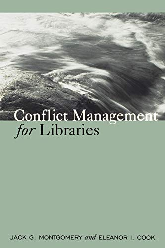 9780838908907: Conflict Management for Libraries: Strategies for a Positive, Productive Workplace