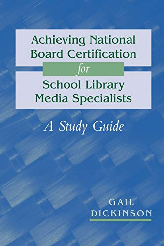 9780838909010: Achieving National Board Certification for School Library Media Specialists: A Study Guide (ALA Editions)