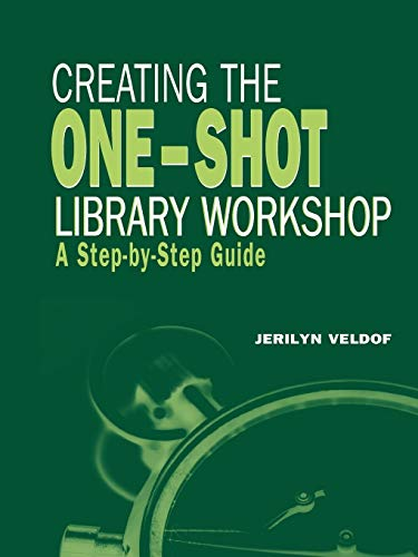 9780838909133: Creating the One-Shot Library Workshop (ALA Editions)
