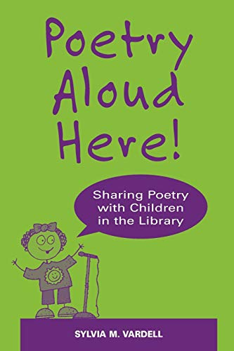 9780838909164: Poetry Aloud Here!: Sharing Poetry with Children in the Library