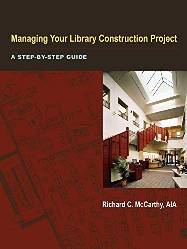 9780838909317: Managing Your Library Construction Project
