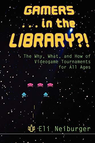 9780838909447: Gamers. In the Library?!
