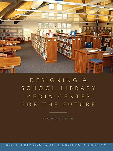 9780838909454: Designing a School Library Media Center for the Future