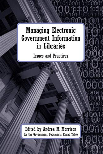 9780838909546: Managing Electronic Government Information in Libraries
