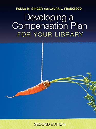9780838909850: Developing a Compensation Plan for Your Library
