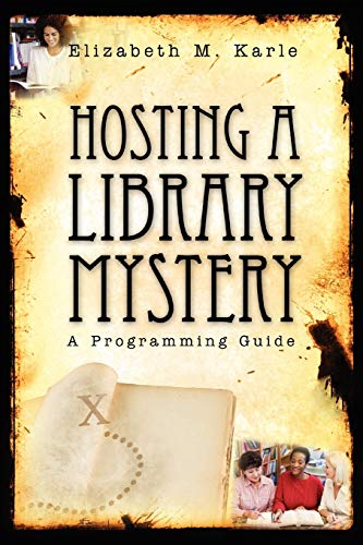 9780838909867: Hosting a Library Mystery: A Programming Guide
