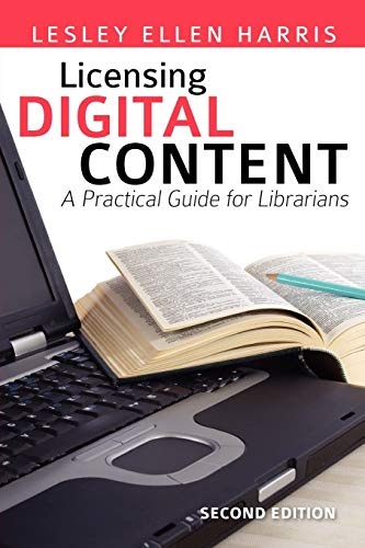 9780838909928: Licensing Digital Content: A Practical Guide for Librarians