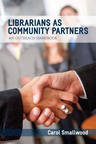 9780838910061: Librarians As Community Partners: An Outreach Handbook