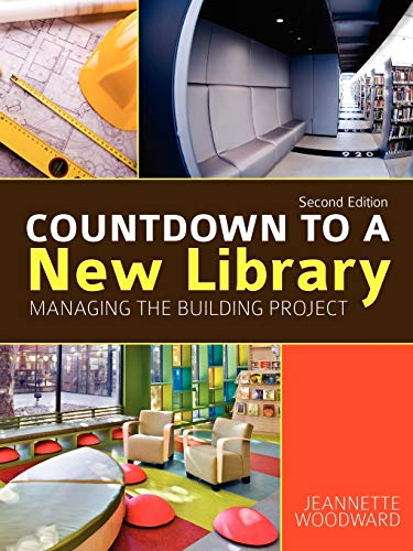 9780838910122: Countdown to a New Library: Managing the Building Project