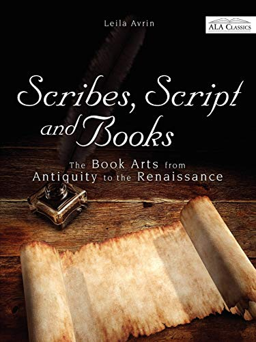 9780838910382: Scribes, Script, and Books (ALA Classics)