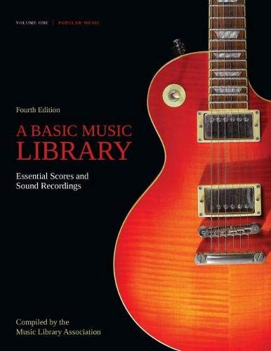 9780838910399: A Basic Music Library: Essential Scores and Sound Recordings, Fourth Edition, Volume 1: Popular Music