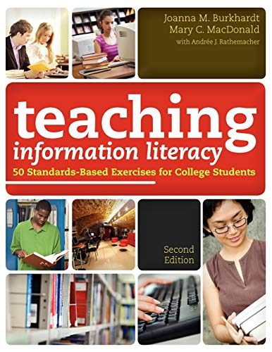 9780838910535: Teaching Information Literacy: 50 Standards-based Exercises for College Students